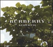 Burberrry Acoustic CD