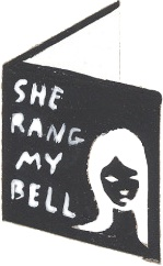 She rang my bell