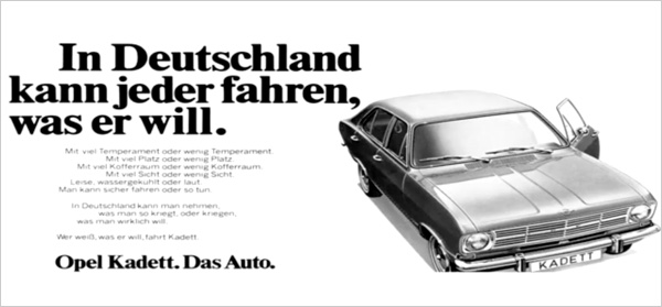 In Germany, everyone can drive the car he wants.