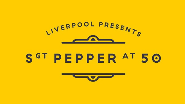 Liverpool presents Sgt. Pepper at Fifty